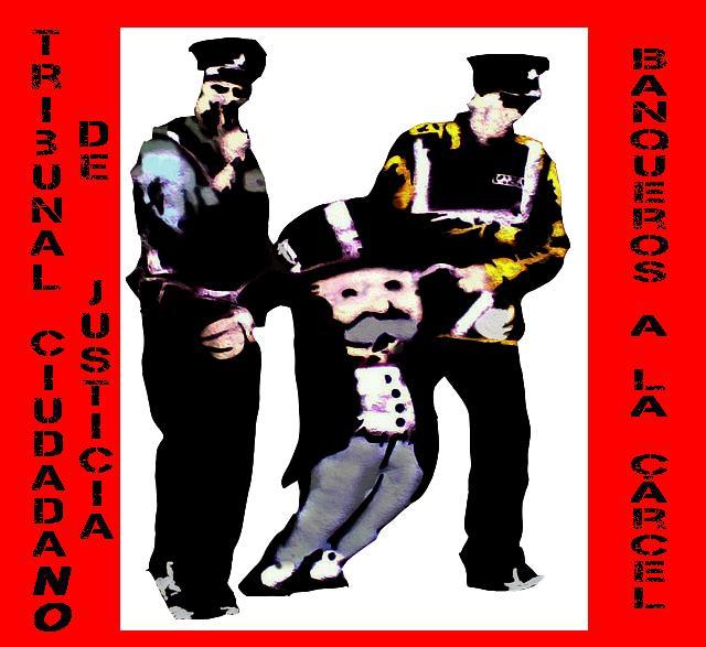banqueros a la carcel